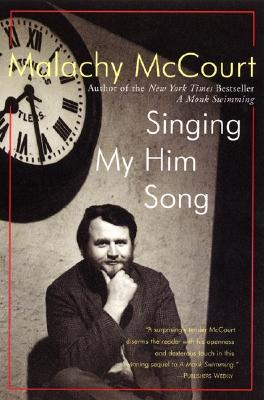 Singing My Him Song - McCourt, Malachy