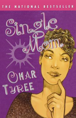 Single Mom - Tyree