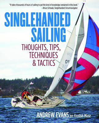 Singlehanded Sailing - Evans, Andrew