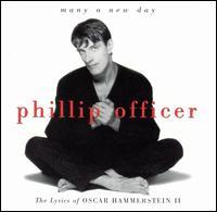 Sings Oscar Hammerstein - Phillip Officer