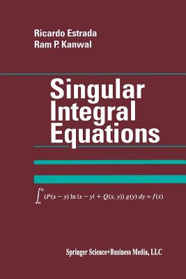 Singular Integral Equations - Estrada, Ricardo