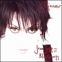 Sinner - Joan Jett & the Blackhearts