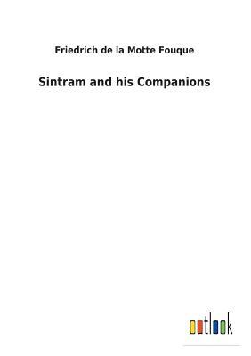 Sintram and His Companions - La Motte-Fouque, Friedrich Heinrich Karl