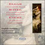 Sir Charles Groves Conducts Elgar, Ravel, Fauré
