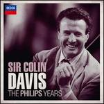 Sir Colin Davis: The Philips Years