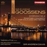 Sir Eugene Goossens: Orchestral Works, Vol. 3