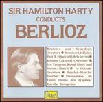Sir Hamilton Harty Conducts Berlioz