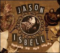 Sirens of the Ditch [LP] - Jason Isbell