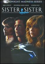 Sister, Sister - Bill Condon