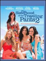 Sisterhood of the Traveling Pants 2 [2 Discs] [Blu-ray] - Sanaa Hamri