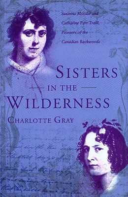 Sisters in the wilderness - Gray, Charlotte