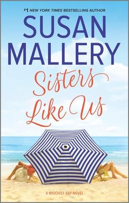 Sisters Like Us - Mallery, Susan