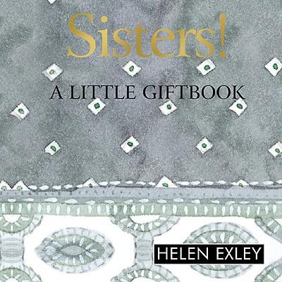 Sisters! - Exley, Helen
