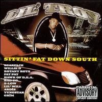 Sittin' Fat Down South - Lil' Troy