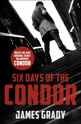 Six Days of the Condor - Grady, James