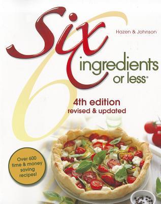 Six Ingredients or Less - Johnson, Carlean, and Hazen, Linda