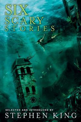 Six Scary Stories - Harper, Elodie, and Saragosa, Harper, and Davies, Paul Bassett