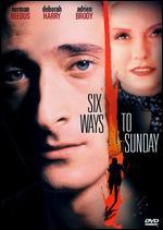 Six Ways To Sunday - Adam Bernstein