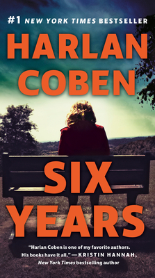 Six Years - Coben, Harlan