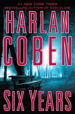 Six Years - Coben, Harlan
