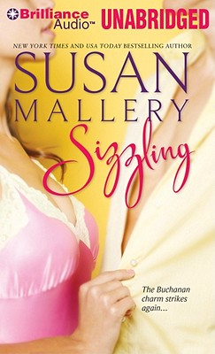 Sizzling - Mallery, Susan, and Silverman, Alyson (Read by)