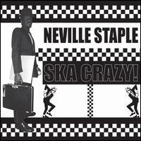 Ska Crazy! - Neville Staple
