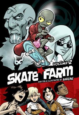 Skate Farm, Volume 2 - Barzak