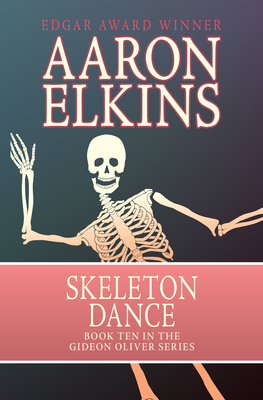 Skeleton Dance - Elkins, Aaron
