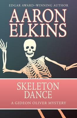 Skeleton Dance - Elkins, Aaron