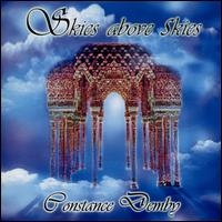 Skies Above Skies - Constance Demby