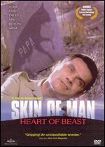 Skin of Man, Heart of Beast - Helene Angel