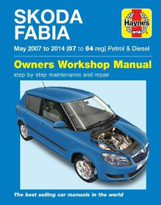 Skoda Fabia Petrol & Diesel (May '07-'14) 07 To 64 - Gill, Peter
