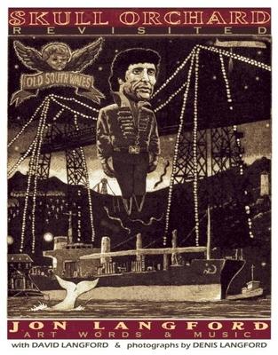 Skull Orchard Revisited: Art, Words & Music - Langford, Jon
