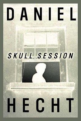 Skull Session - Hecht, Daniel