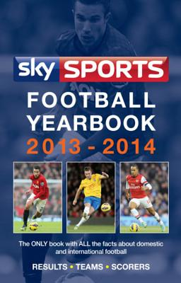 Sky Sports Football Yearbook 2013-2014 - Rollin, Jack, and Rollin, Glenda