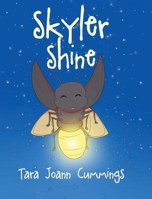 Skyler Shine - Cummings, Tara Joann