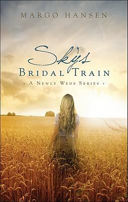 Sky's Bridal Train - Hansen, Margo