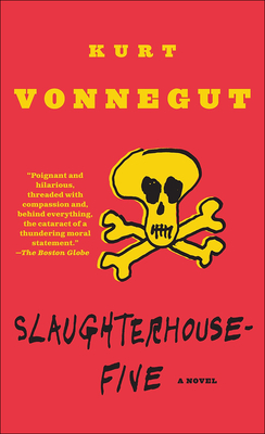 Slaughterhouse-Five: A Duty Dance with Death - Vonnegut, Kurt