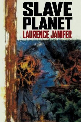 Slave Planet - Janifer, Laurence