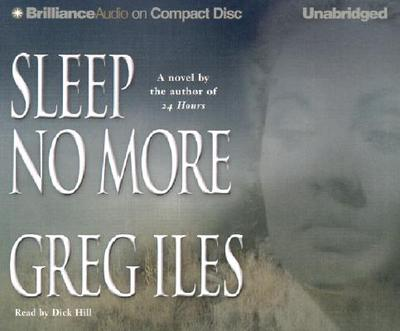 Sleep No More - Iles, Greg, and Hill, Dick (Read by)