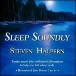 Sleep Soundly: Restful Music Plus Subliminal Affirmations To Help You Fall Asleep Easil