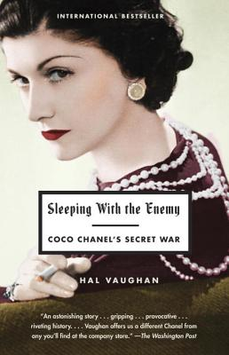 Sleeping with the Enemy: Coco Chanel's Secret War - Vaughan, Hal