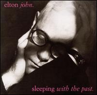 Sleeping with the Past [Polygram International Bonus Track] - Elton John