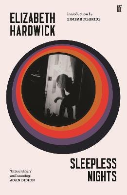 Sleepless Nights - Hardwick, Elizabeth, and McBride, Eimear (Introduction by)