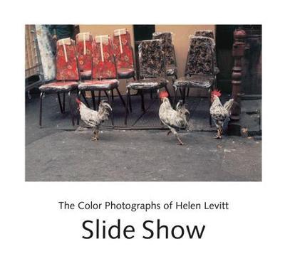 Slide Show: The Color Photographs of Helen Levitt - Levitt, Helen (Photographer)
