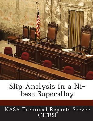 Slip Analysis in a Ni-Base Superalloy - Nasa Technical Reports Server (Ntrs) (Creator)