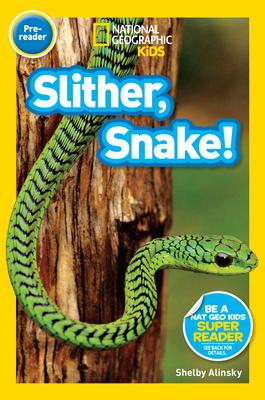 Slither, Snake! - Alinsky, Shelby