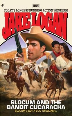 Slocum and the Bandit Cucaracha - Logan, Jake