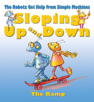 Sloping Up and Down: The Incline Plane - Law, Felicia