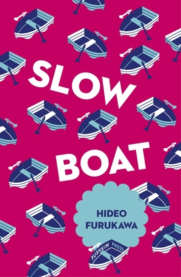 Slow Boat - Furukawa, Hideo, and Boyd, David (Translated by)